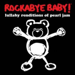 Rockabyebaby CD Pearl Jam Lullaby Baby CD