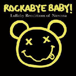 Rockabyebaby CD Nirvana Lullaby Baby CD