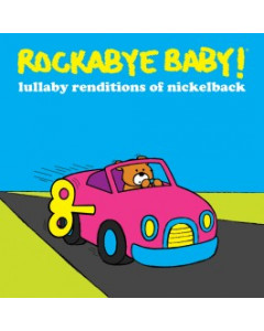 Rockabyebaby CD Nickelback Lullaby Baby CD