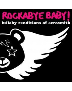 Rockabyebaby CD Lullaby Baby CD Aerosmith