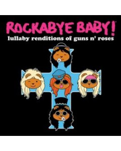Rockabyebaby CD Guns n' Roses Lullaby Baby CD