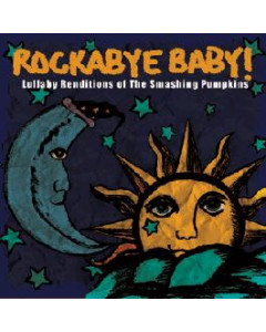 Rockabyebaby CD Smashing Pumpkins Lullaby Baby CD