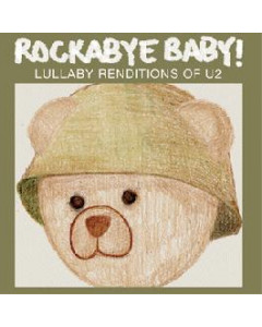 Rockabyebaby CD U2 Lullaby Baby CD
