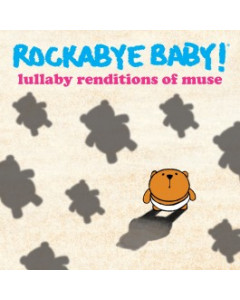 Rockabyebaby CD Muse Lullaby Baby CD