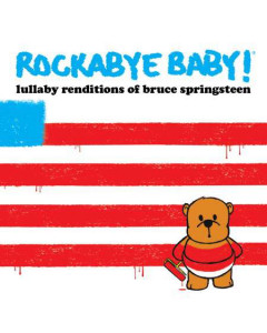 Rockabyebaby CD Bruce Springsteen Lullaby Baby CD