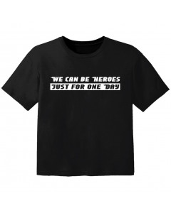 Cool Kids t-shirt we can be heroes just for one day